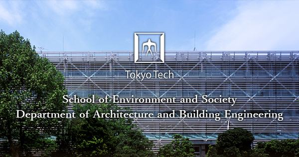 Architectural Engineering Buildings To Department Of Architecture And Building Engineering School Environment Society Tokyo Institute Technology