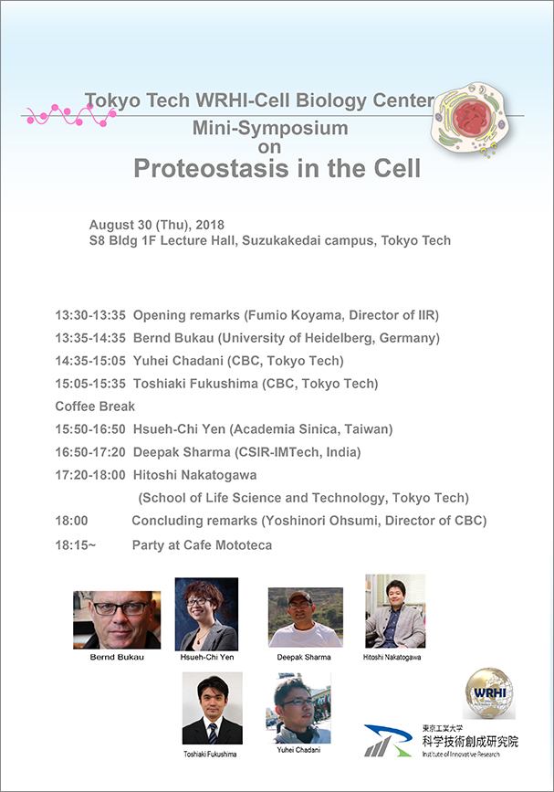 Tokyo Tech WRHI-Cell Biology Center Mini-Symposium on Proteostasis in the Cell ポスター
