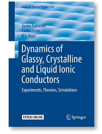 出版された「Dynamics of Glassy, Crystalline and Liquid Ionic Conductors」