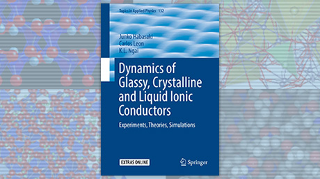 巾崎潤子助教が書籍「Dynamics of Glassy, Crystalline and Liquid Ionic Conductors」を出版