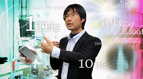 Harnessing the potential of unexplored terahertz waves ― Associate Professor Yukio Kawano