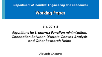 """Department of Industrial Engineering and Economics Working Paper 2016-5"" is now available"