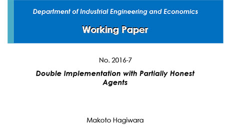"""Department of Industrial Engineering and Economics Working Paper 2016-7"" is now available"