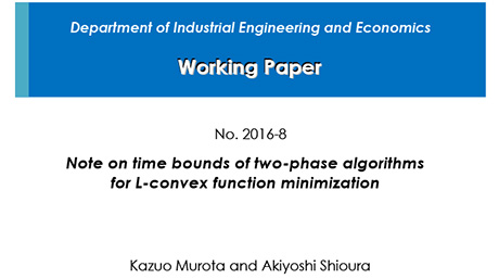 """Department of Industrial Engineering and Economics Working Paper 2016-8"" is now available"