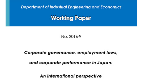 """Department of Industrial Engineering and Economics Working Paper 2016-9"" is now available"