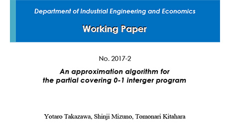 """Department of Industrial Engineering and Economics Working Paper 2017-2"" is now available"