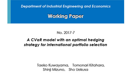 """Department of Industrial Engineering and Economics Working Paper 2017-7"" is now available"