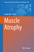 Sakuma K, Yamaguchi A. Drug of Muscle Wasting and Their Therapeutic Targets. In: Xiao Junjie, Ed. Muscle Atrophy, Springer Nature, Germany, pp. 463-481, 2018
