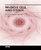 Sakuma K (ed). Muscle Cell and Tissue. InTech Open, pp. 1-473, 2015