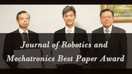 塚越准教授らの論文がJournal of Robotics and Mechatronics Best Paper Awardを受賞しました。